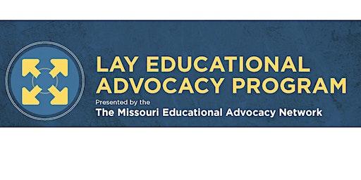 Missouri Lay Educational Advocacy Project-Foundational Training #2- NE MO