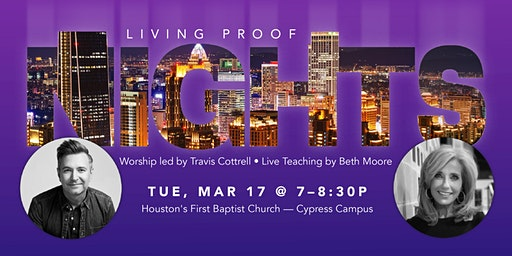 Living Proof Nights with Beth Moore and Travis Cottrell