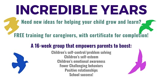Week 2 - Incredible Years - parent empowerment group