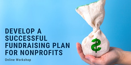 Creating a Successful Fundraising Plan For Nonprofits tickets
