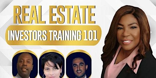 Real Estate Investors Training 101