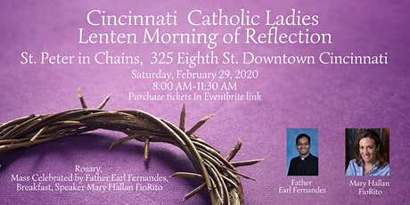 Cincinnati  Catholic Ladies Lenten Morning of Reflection tickets