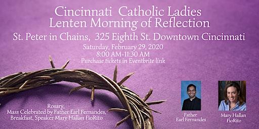 Cincinnati  Catholic Ladies Lenten Morning of Reflection