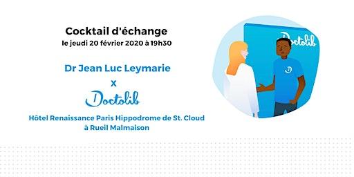 Cocktail d'échange avec le Dr Jean Luc Leymarie à Rueil Malmaison