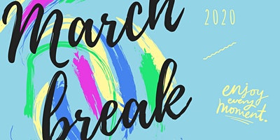 March Break Camp (Ages 6 to 12)