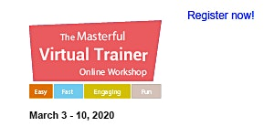 Masterful Virtual Trainer Online Workshop 2020 (March...