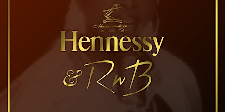 Hennessy & RnB tickets