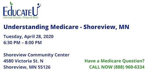 Shoreview 4/28/20  - Understanding Medicare Workshop