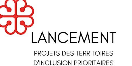 Lancement des projets des territoires d'inclusion prioritaires (TIP) billets