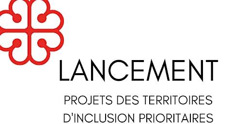 Lancement des projets des territoires d'inclusion prioritaires (TIP)