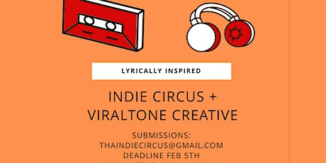 Indie Circus + ViralTone Creative Presents: Lyrically Inspired tickets