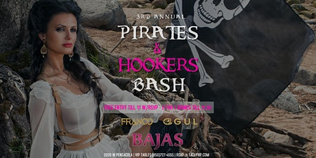 Bajas Saturday | Pirates & Hookers Bash tickets