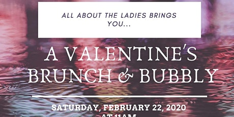 All About The Ladies Valentine's Brunch and Bubbly tickets