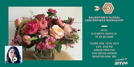 Galentine's Floral Centerpiece Workshop with EH Blooms - Powered by Arrow
