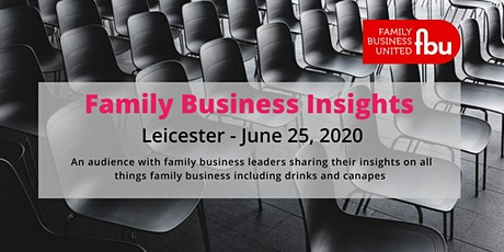 Midlands Family Business Insights tickets