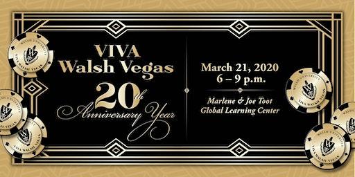 Viva Walsh Vegas turns 20!