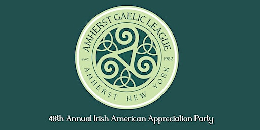 48th Annual Irish American Appreciation Party