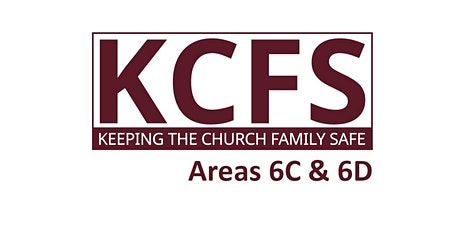 KCFS Training (Areas 6C & 6D) - Keeping the Church Family Safe tickets
