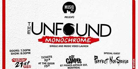 "The Unfound Single Launch ""Monochrome"" with Perfect Nonsense // 18+ tickets"