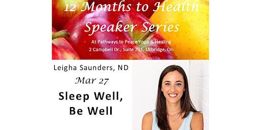 Sleep Well, Be Well - 12 Months to Health Speaker Series