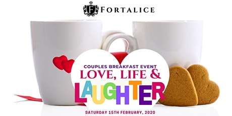 Love, Life & Laughter- Couples Breakfast Event tickets