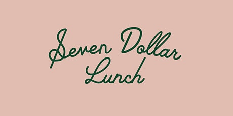 Seven Dollar Lunch: AIX tickets