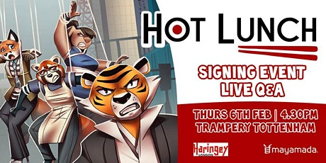 Hot Lunch Book Signing + Q&A @ Trampery Tottenham tickets