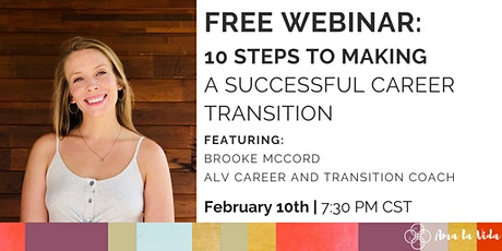 10 Steps To Making A Successful Career Transition tickets