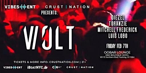 Vibes Entertainment & Crust Nation Presents: VOLT