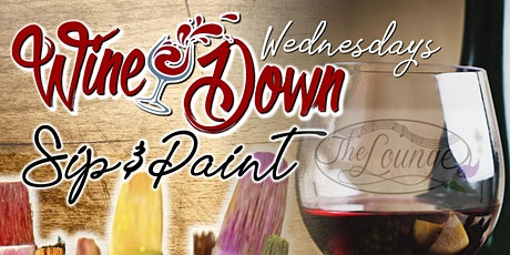 Wine Down Wednesdays Sip & Paint at the Lounge tickets