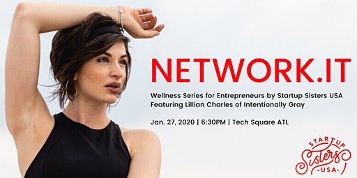 Network.It Sweat the Stress Away⚡ Startup Sisters + intentionally Gray