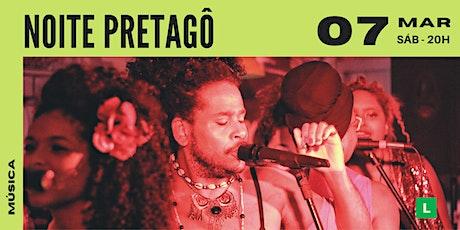 Noite Pretagô | Show Sesc Canoas ingressos