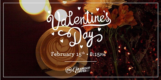 February 15th Special Valentine's Day Seating @ 8:15PM