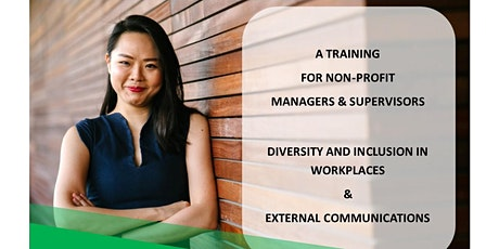 Training on DIVERSITY & INCLUSION IN WORKPLACES  &  EXTERNAL COMMUNICATIONS tickets