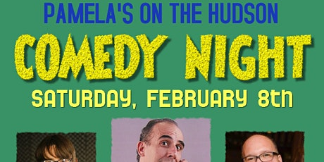 Comedy Night at Pamelas on the Hudson tickets