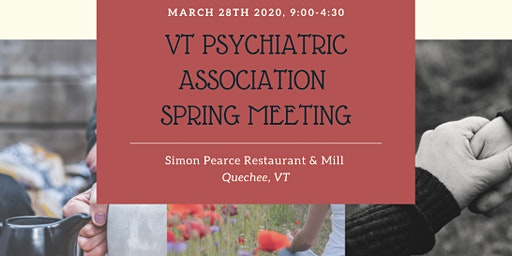 VT Psychiatric Association Spring Mtg.
