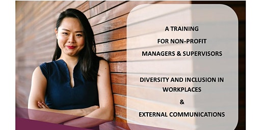 Training on DIVERSITY & INCLUSION IN WORKPLACES  &  EXTERNAL COMMUNICATIONS