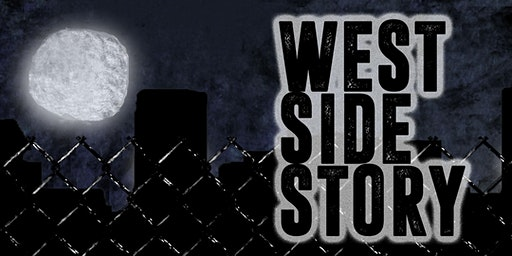 West Side Story - Saturday, March 7, 2020