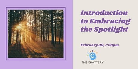 Introduction to Embracing the Spotlight tickets