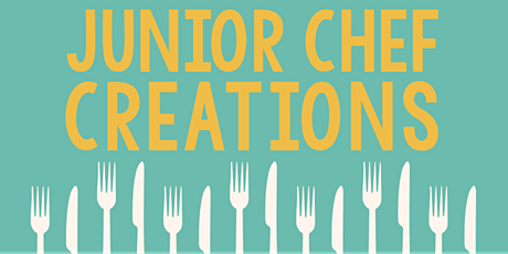 Junior Chef Creations tickets