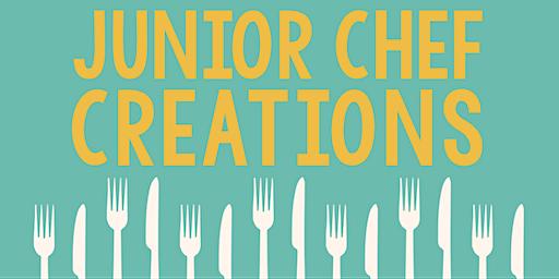 Junior Chef Creations