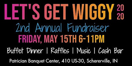 Let's Get Wiggy Fundraiser tickets