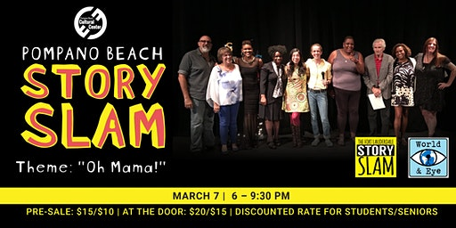 Oh Mama! - Pompano Beach Story Slam