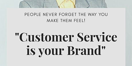 Customer Service is Your Brand tickets