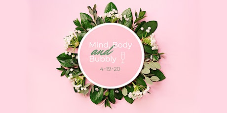 Mind, Body, and Bubbly 2020! tickets