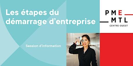 Création d'entreprise : Les étapes de démarrage - Séance d'information billets