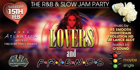 Lovers and Friends the R&B & Slow Jams Party tickets