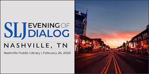 School Library Journal Evening of Dialog 2020 | Nashville,TN