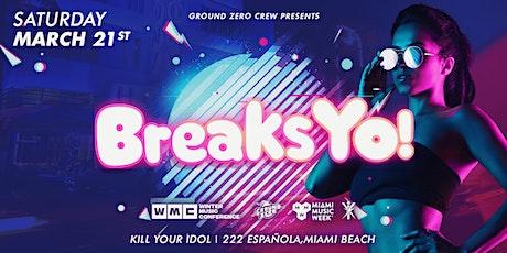 Breaks Yo! MMW tickets