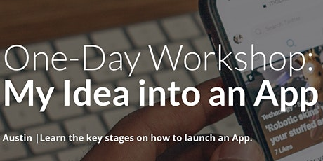 One-Day Workshop: My Idea into an App tickets